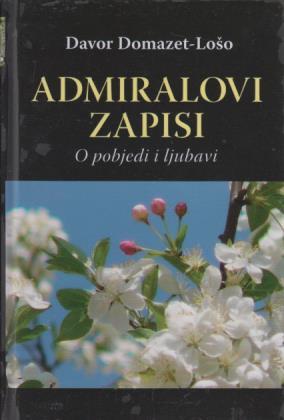 Admiralovi zapisi ili O pobjedi i ljubavi