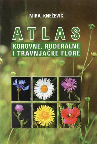 Atlas korovne, ruderalne i travnjačke flore