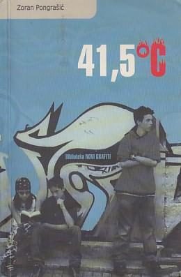 Četrdeset jedan cijeli pet stupnjeva celzijusa ili Kralj cijelog svijeta