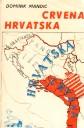 Crvena Hrvatska u svijetlu povijesnih izvora