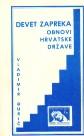 Devet zapreka obnovi Hrvatske države