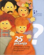 25 pitanja ( i odgovora ) za stručnjake o postupcima pri otkrivanju zlostavljanja djece