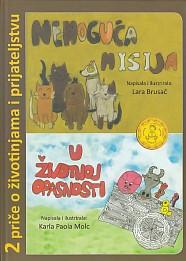 2 priče o životinjama i prijateljstvu