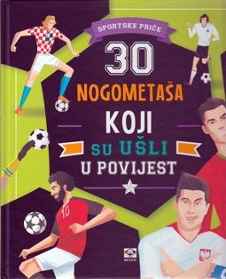 30 nogometaša koji su ušli u povijest