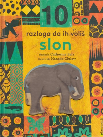 10 razloga da ih voliš- Slon