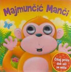 Majmunčić Manči :čitaj priču dok se oči miču