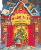 Medo Tobi u kući Djeda Božičnjaka
