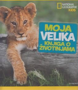 Moja velika knjiga o životinjama