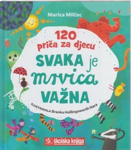 Svaka je mrvica važna: 120 priča za djecu