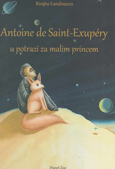 Antoine de Saint-Exupery u potrazi za malim princom