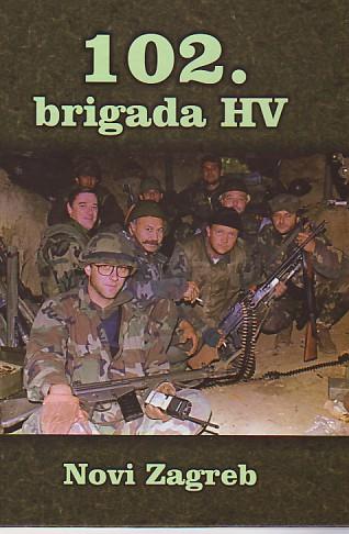 102. brigada Hrvatske vojske Novi Zagreb