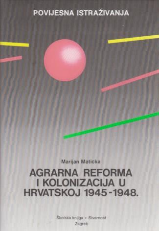Agrarna reforma i kolonizacija u Hrvatskoj od 1945. do 1948.
