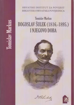 Bogoslav Šulek (1816. - 1895.) i njegovo doba