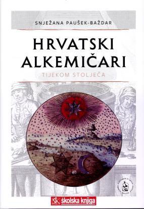 Hrvatski alkemičari tijekom stoljeća