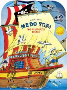 Medo Tobi na gusarskom brodu