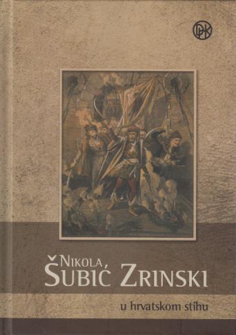 Nikola Šubić Zrinski u hrvatskom stihu