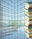 Hrvatska Nacionalna i sveučilišna knjižnica= Croatian Nacional and University Library