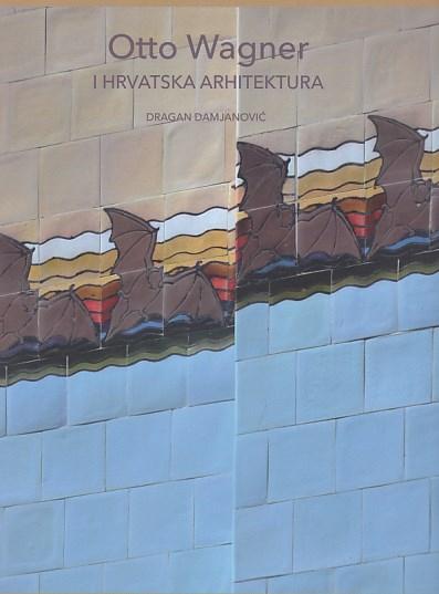 Otto Wagner i hrvatska arhitektura