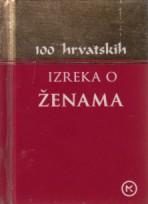 100 hrvatskih izreka o ženama