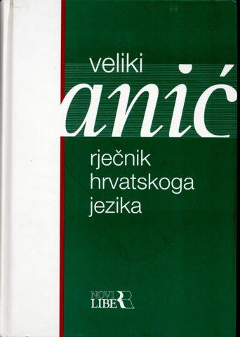 Veliki rječnik hrvatskoga jezika