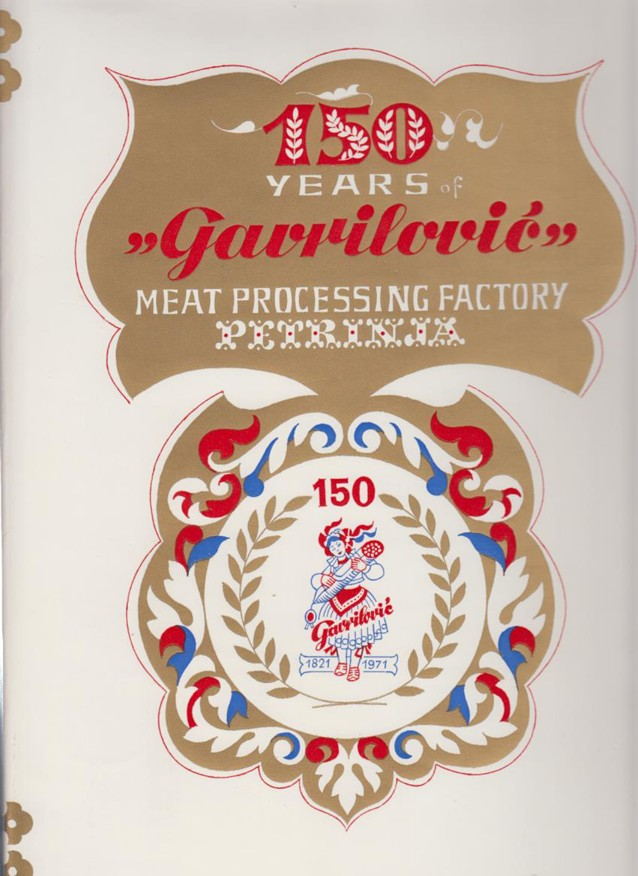 150 years of Gavrilović meat processing factory