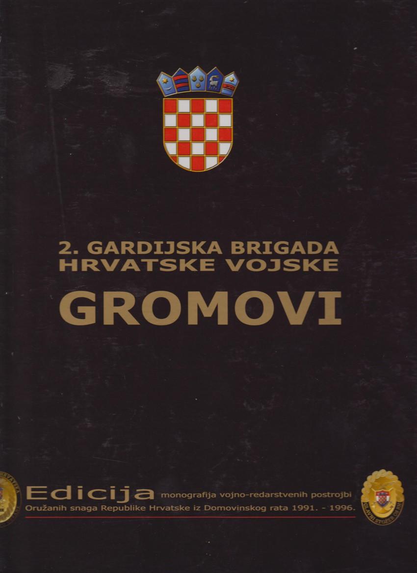 2. gardijska brigada Hrvatske vojske Gromovi