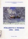 50 godina organiziranog pčelarenja u Petrinji